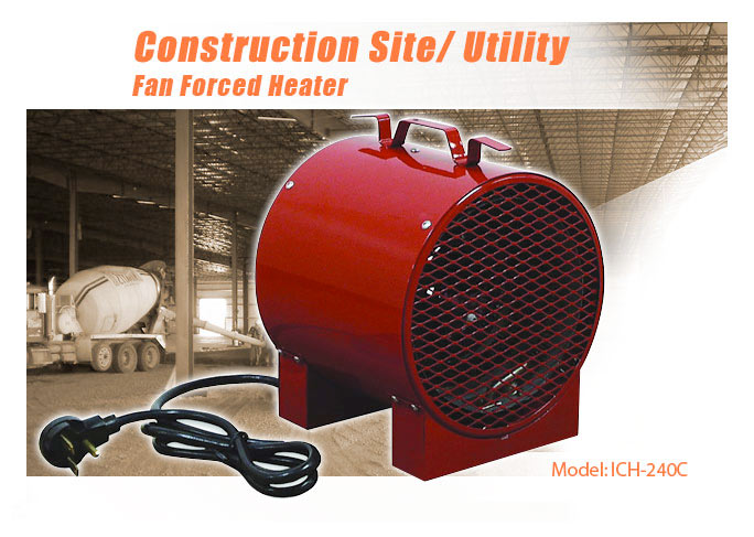 Propane Radiant Heater >> Construction Site/ Utility Fan Forced Heater - ICH-240C | Portable Heaters